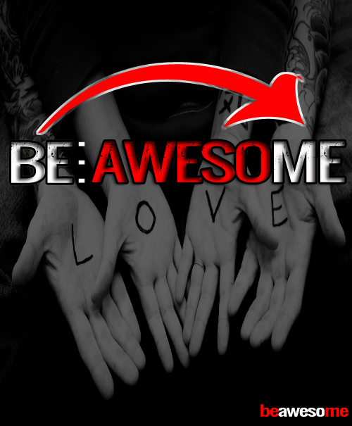 If you are not trying to be awesome, what are you doing?