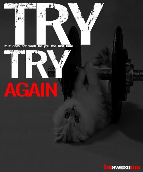 #TryAgain